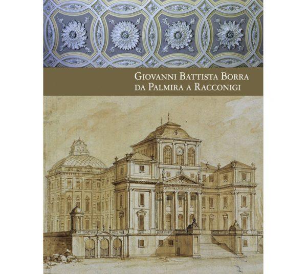 Giovanni Battista Borra da Palmira a Racconigi